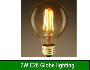 7W E26 Globe lighting